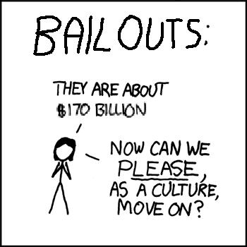The bailout varies in size depending on whether or not you're talking to members of your own party.