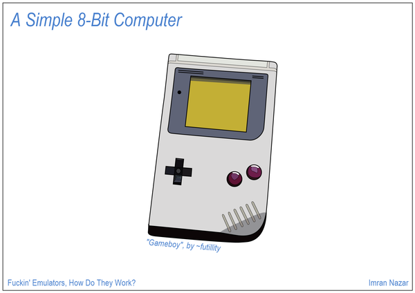 Slide 02: A Simple 8-bit Computer